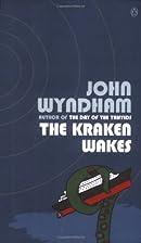 The Kraken Wakes by John Wyndham