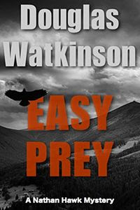 Easy Prey by Douglas Watkinson