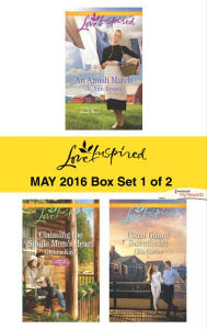 Harlequin Love Inspired May 2016 - Box Set 1 of 2: An Amish Match\Claiming the Single Mom's Heart\Coast Guard Sweetheart