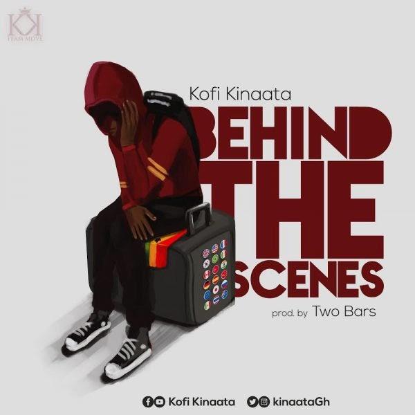 Kofi Kinaata - Behind the Scene (Prod. By Two Bars).