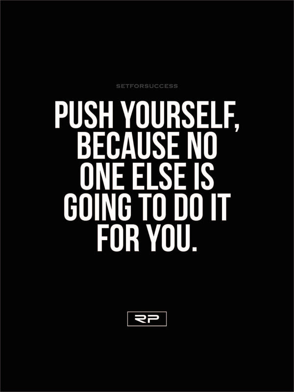 Push Yourself 18x24 Poster Randall Pich