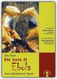 Più Forte di Ebola
