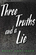 Title: Three Truths and a Lie, Author: Brent Hartinger