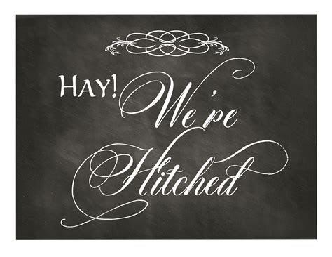 Free Printable Chalkboard Wedding Sign: Hay! We?re Hitched