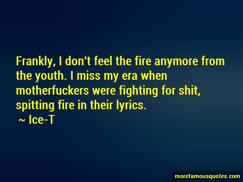 Spitting Fire Quotes Top 10 Quotes About Spitting Fire From Famous