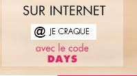 Du jeudi 19 mars au lundi 23 mars profitez de -25% dès 89€ d'achats avec le code : DAYS