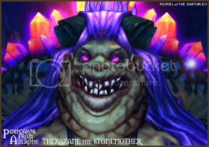 Postcards of Azeroth: Therazane the Stonemother, by Rioriel Ail'thera of theshatar.eu