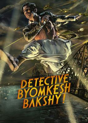 Detective Byomkesh Bakshy!