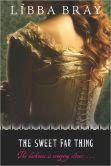 The Sweet Far Thing (Gemma Doyle Trilogy #3)