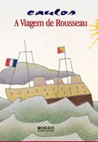 A viagem de Rousseau | Caulos