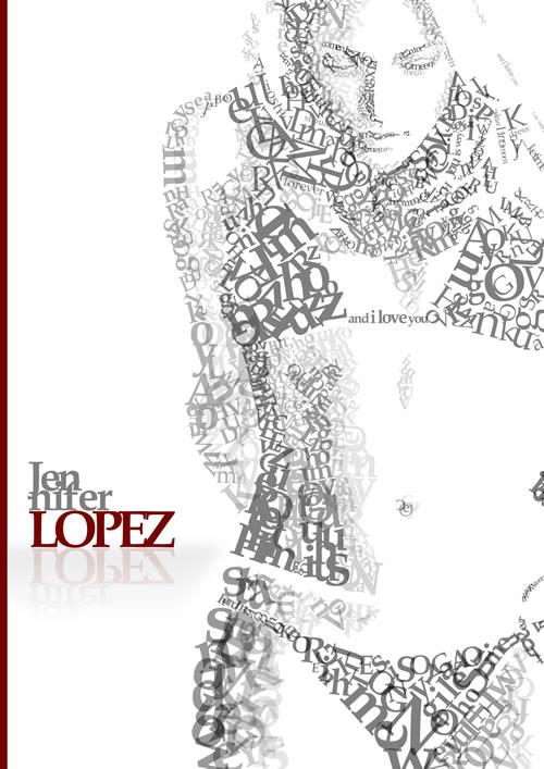 Ilustração tipográfica da Jennifer Lopez. Foram gastos 12 horas para criação desta ilustração.