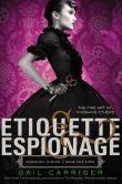 Etiquette & Espionage (Finishing School Series #1)