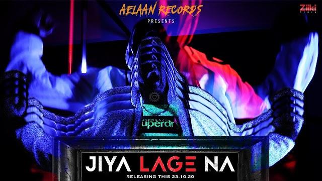 जिया लगे ना Jiya Lage Na Hindi Lyrics - Muhfaad Lyrics