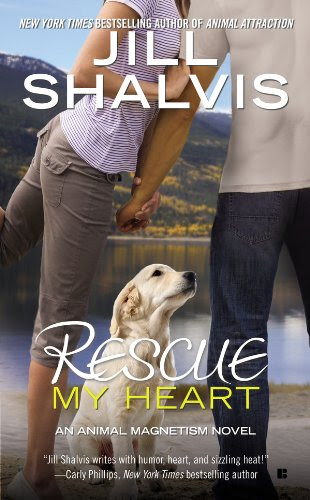 Rescue My Heart (An Animal Magnetism Novel) by Jill Shalvis