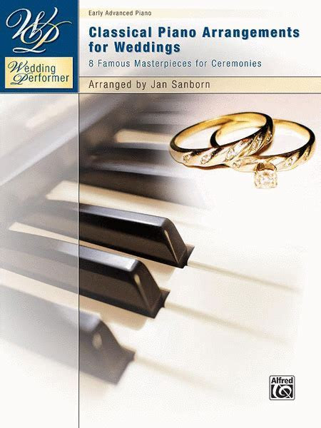 Wedding Performer    Classical Piano Arrangements For