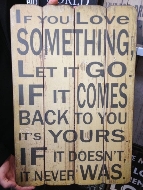 Quote If You Love Something Let It Go Followfeather