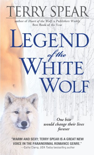 Legend of the White Wolf (Heart of the Wolf) by Terry Spear