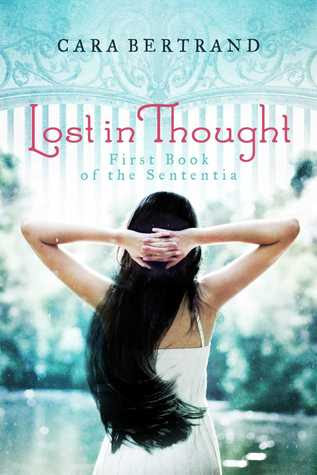Lost In Thought (First Book of the Sententia)