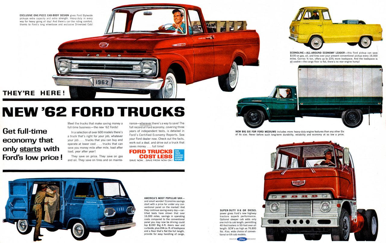 They're here! The new 1962 Ford Trucks! Get full-time economy that only starts with Ford's low price!