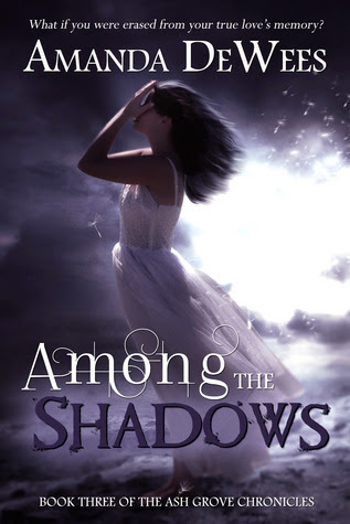 Among the Shadows (Ash Grove Chronicles, book 3)