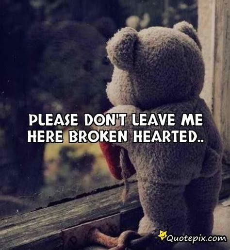 Dont Leave Me Alone Quotes For Facebook