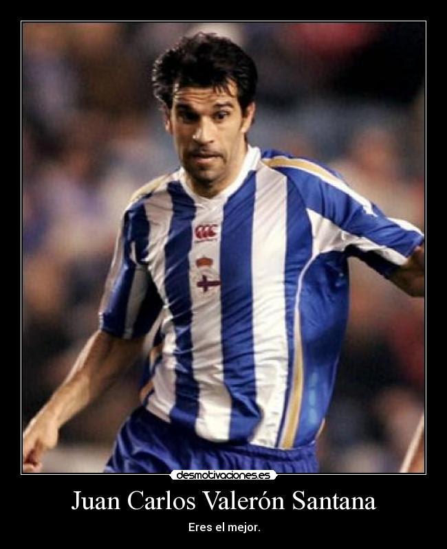 Juan Carlos Valerón Santana - Eres el mejor.