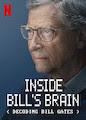 Inside Bill's Brain: Decoding Bill Gates - Season 1