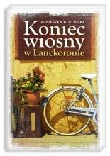 """Agnieszka Błotnicka """"Koniec wiosny w Lanckoronie"""""""