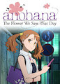 Anohana: The Flower We Saw That Day - Season 1