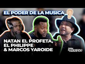 NATAN EL PROFETA, EL PHILIPPE & MARCOS YAROIDE - EL PODER DE LA MUSICA