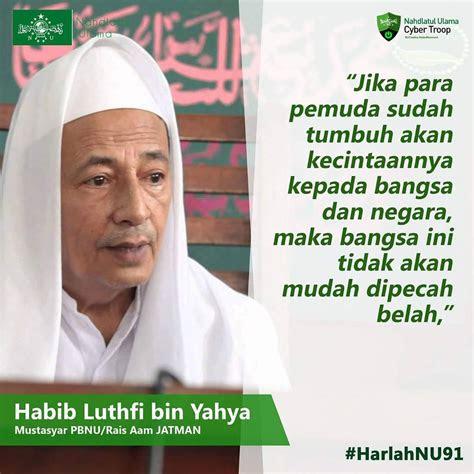 kata mutiara  habib luthfi bin yahya harlah nahdlatul