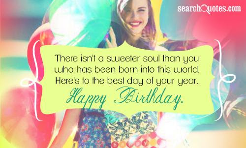 Happy Birthday Birthday Quotes Happy Birthday Quotes About