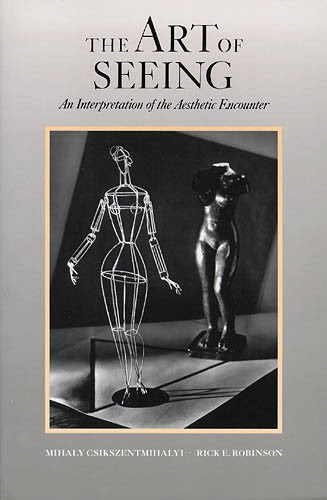 The Art of Seeing: An Interpretation of the Aesthetic Experience