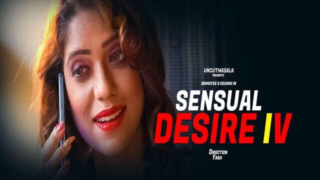 Sensual Desire 4 (2021) UNCUT - EightShots Short Film
