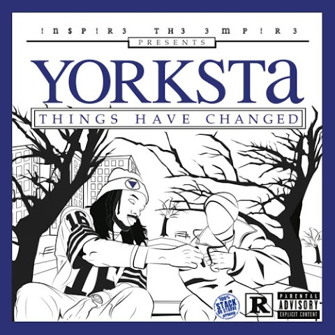 MIXTAPE REVIEW: Yorksta - Things Have Changed