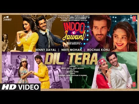 DIL TERA LYRICS INDOO KI JAWANI