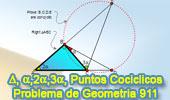 Problema de Geometría 911 (ESL): Triangulo Rectángulo, Angulo Doble y Triple, Cuadrilátero Inscriptible, Puntos Cocíclicos