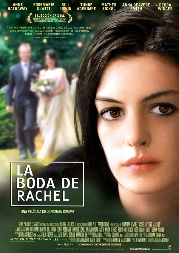 La boda de Rachel (Jonathan Demme, 2.008)