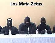 Los Mata Zetas narco-formazione che sostiene di agire «in nome del popolo»