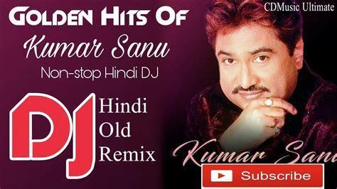 Golden Hits Of Kumar Sanu Hindi Song   Best Of Kumar Sanu