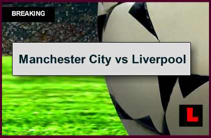 Manchester City vs Liverpool 2014 Score Prompts EPL Table ...