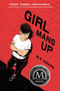 Title: Girl Mans Up, Author: M-E Girard