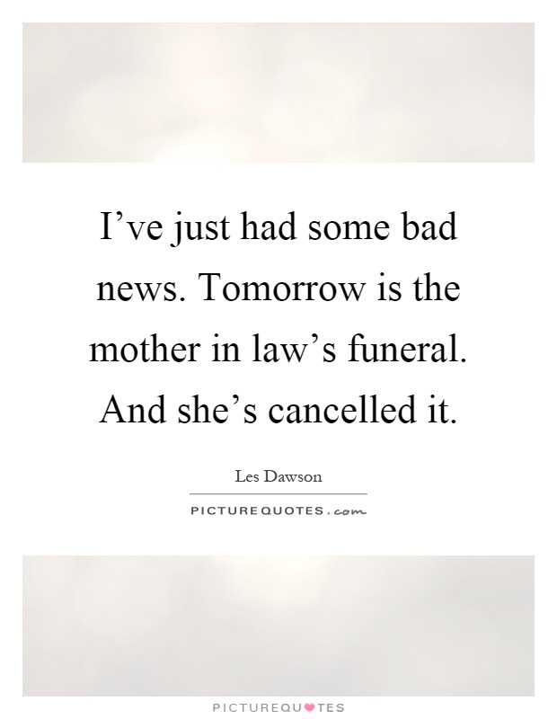 Bad Mother In Law Quotes Bad Mother In Law Quotes Quotesgram Eydt