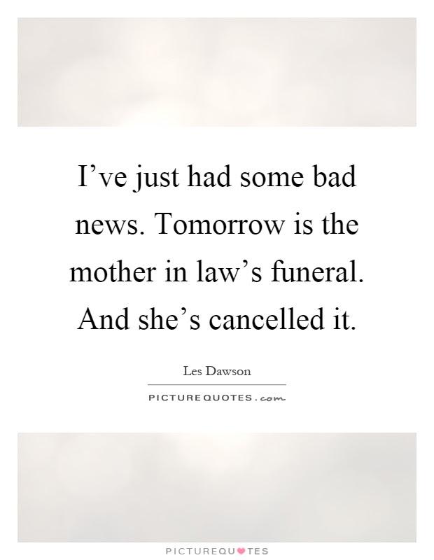 Bad Mother In Law Quotes Bad Mother In Law Quotes Quotesgram Eydt