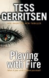 Playing with Fire - Tess Gerritsen