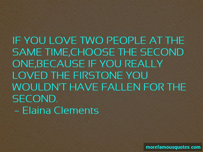 Choose Second Love Quotes Top 7 Quotes About Choose Second Love