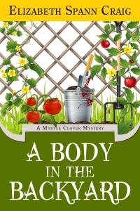 A Body in the Backyard--A Myrtle Clover mystery