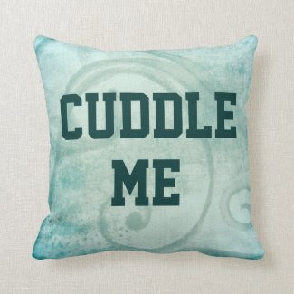 Flirty Cuddle Me Quote Pillows