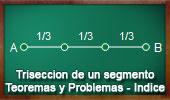 Trisección de un segmento de recta, Teoremas y Problemas, ESL - Índice Problemas.