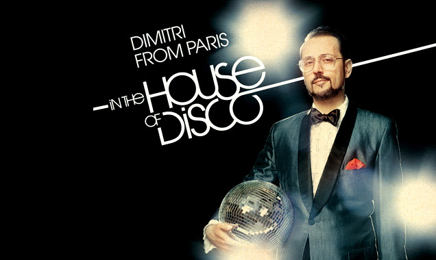 In the house of disco - Dimitri From Paris